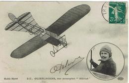 CPA - AVIATION - OLIESLAGERS Sur Monoplan BLERIOT - 1911 - - Aviateurs