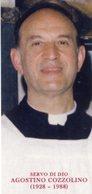 Santino Grande SERVO DI DIO AGOSTINO COZZOLINO Sacerdote - PERFETTO P83 - Religione & Esoterismo