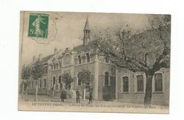 CPA 38 LE TOUVET HOTEL DE VILLE GROUPE SCOLAIRE JUSTICE DE PAIX - Other Municipalities