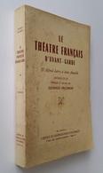 Anthologie Du Théâtre Français Contemporain / Georges Pillement. - Paris : Office De Centralisation, 1949 - Auteurs Français