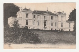 Fondettes.37.Indre Et Loire.Château De La Billetrie.1909 - Fondettes