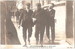 Dépt 75 - PARIS - LES ÉVÉNEMENTS DU 1er MAI 1907 - Une Arrestation Par Les Agents De La Sûreté - ND Phot - France