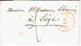 LAC 19/12/1847 De HUY Vers LIEGE H. DESSAIN Imprimeur-éditeur à LIEGE - Port 2 Décimes - Signé RANWEZ-DEPRESSEUX - 1830-1849 (Belgique Indépendante)