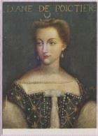 CPM - DIANE DE POITIERS - FAVORITE De HENRI II - Edition Greff - Famous Ladies