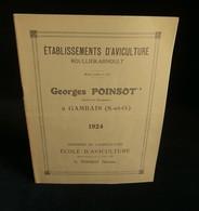 ( Elevage Poules ) Ets D'AVICULTURE ROULLIER-ARNOULT Georges POINSOT à GAMBAIS ( Yvelines ) 1924 CATALOGUE - Agriculture