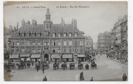 LILLE - N° 61 - GRAND'PLACE - LA BOURSE - RUE DES MANELIERS - CPA NON VOYAGEE - Lille