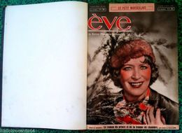 "Reliure: REVUE FEMINIME IDEALE "" EVE "" 1/1/1939 Au 10/9/1939 (N° 953 Au N°989) - Zeitungen"
