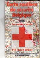 BELGIQUE-CARTE ROUTIERE DE SECURITE 1983- CROIX ROUGE- BELGISCHES ROTES KREUZ-SECOURISME SECOURISTE - Roadmaps