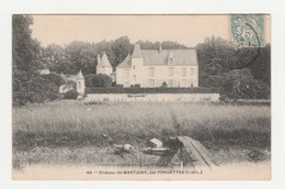 Château De Martigny Par Fondettes.37.Indre Et Loire.1905 - Fondettes