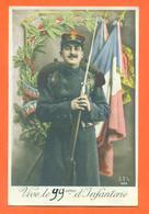 """CPA Militaria """" Vive Le 99eme D'infanteie """" JCP 26 - Soldat - Fusil à Baionette - Regiments"""