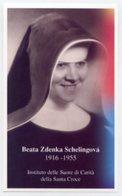 Santino BEATA ZDENKA SCHELINGOVÁ Istituto Delle Suore Di Carità Della Santa Croce - PERFETTO P83 - Religione & Esoterismo