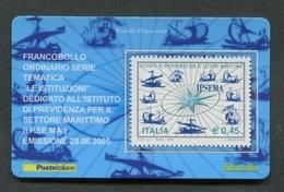ITALIA 2005 - TESSERA FILATELICA - I.P.SE.MA ISTITUTO PREVIDENZA SETTORE MARINO - MNH**- 257 - 6. 1946-.. Republik