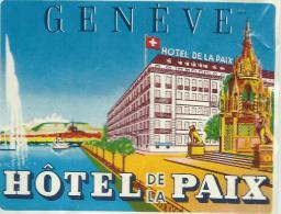 Hotel De La Paix / GENEVE/Suisse /Vers 1945-1955       EVM35bis - Etiquettes D'hotels