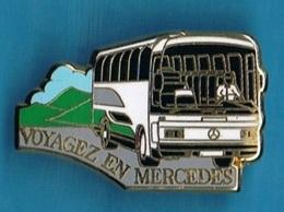 PIN'S //  ** VOYAGEZ EN MERCEDES ** . (Arthus Bertrand Paris) - Mercedes