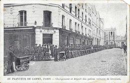 Paris - Au Planteur De Caïffa - Chargement Et Départ Des Petites Voitures De Livraison - Other