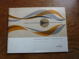 Catalogue Présentation Avion  Douglas Supersonic Transport System Aviation 56p - Aviation