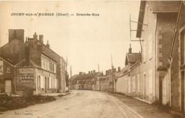 18 - JOUET SUR L'AUBOIS - Grande Rue En 1927 - France
