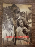 ADOLF HITLER E LA GIOVENTU' Sentinella D'Italia Hoffmann Nazismo Nazist - Libri
