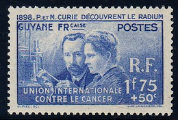 GUYANE - N°149*.  MARIE ET PIERRE CURIE. - 1938 Pierre Et Marie Curie