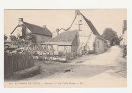 Environs De Tours.Fondettes.37.Indre Et Loire.Une Vieille Ferme. - Fondettes