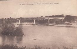 LE FLEIX  Pont En Ciment Armé Sur La Dordogne - Andere Gemeenten