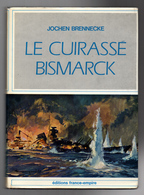 Le Cuirassé Bismarck Jochen Brennecke - History