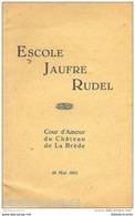 ESCOLE JAUFRE RUDEL: < COUR D'AMOUR, CHATEAU DE LA BREDE 05/51 - Poésie