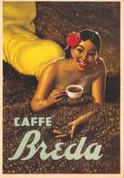 """0580 """"PADOVA - CAFFE' BREDA DITTA FONDATA NEL 1921"""" ANIMATA. CART PUBBL NON SPED - Advertising"""