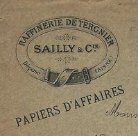 """1904 ENVELOPPE ENTETE RAFFINERIE DE TERGNIER (Aisne)  1904 """"SAILLY ET CIE"""" Pour Pinchant à Charleville  V.SCANS - France"""