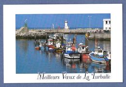 LA TURBALLE 44  CARTE DE VOEUX FORMAT 8 X 13 CM  BATEAUX DE PECHE PECHEURS - Unclassified