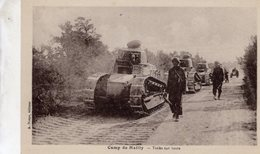 Camp De Mailly  -  Char   -  Tanks Sur Route -  CPA - Guerre 1914-18