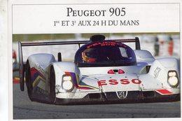24 Heures Du Mans 1992 - Vainqueur Peugeot 905 - Pilotes: Warwick/Dalmas/Blundell  -  Carte Promo - Le Mans