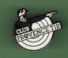 TIR *** CLUB PROVENCE *** TIR-01 - Tir à L'Arc