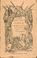 Général Jouinot-Gambetta/Uskub Ou Du Rôle De La Cavalerie D'Afrique Dans La Victoire/Envoi Au Général Du Jonchay/1920 - Books