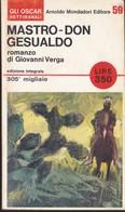 Mastro Don Gesualdo-Giovanni Verga-1° Ed.Oscar Settimanali Mondadori 1966 . - Libri, Riviste, Fumetti