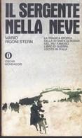 IL SERGENTE NELLA NEVE Di MARIO RIGONI STERN. - Società, Politica, Economia