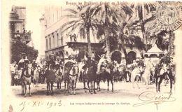 Voyage Du Président Loubet En Algérie Les Troupes Indigènes Sur Le Passage Du Cortège - Sonstige