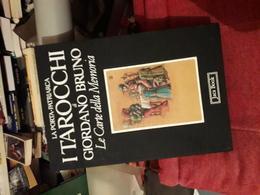 La Porta Patriarca I Tarocchi Di Giordano Bruno Le Carte Della Memoria Jaca Book Magnifique - Histoire, Biographie, Philosophie