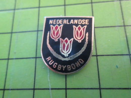 1318B Pin's Pins / Belle Qualité Et TB état !!!! : THEME SPORTS / RUGBY HOLLANDE NEDERLANDSE RUGBYBOND TULIPE - Rugby