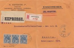 Niederlande: 1915: Express-Einschreiben Amsterdam Nach Berlin - Pays-Bas