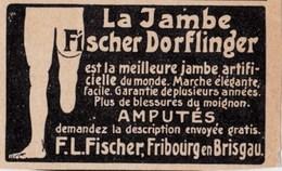 Pub.1907 La Jambe Fischer Dorflinger Artificielle  (amputés) Fribourg En Brisgau TBE - Publicités