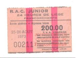 FRANCORCHAMPS, 24 H De Liège  25 /26 Août 1974 - Ticket D'entrée  (b238) - Tickets D'entrée