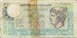 ITALIE  - BILLET - 500 Lires  - E. EVANGELLI - ITALIE - - [ 2] 1946-… : République