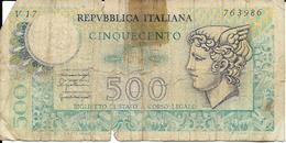 ITALIE  - BILLET - 500 Lires  - E. EVANGELLI - ITALIE - - [ 2] 1946-… : Républic