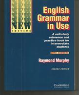 Raymond MURPHY English Grammar In Use With Answers 2e édition, Jamais Utilisé - English Language/ Grammar