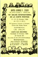 Bourse Et Salon - Hotel George V - 19è Salon Internationale De La Carte Postale Année 1984 - Jehanno JF - Bourses & Salons De Collections