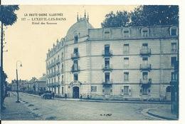 70 - LUXEUIL LES BAINS / HOTEL DES SOURCES - Luxeuil Les Bains