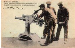 LA GUERRE 1914-1915 - CANON ANGLAIS DESTINE A COMBATTRE LES SOUS MARINS ///427 - Guerre 1914-18