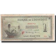 Billet, FRENCH INDO-CHINA, 1 Piastre, Undated (1945), KM:76c, TB+ - Indochina