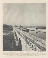 Gravure 20 X 24 - Le Pont Canal D'AGEN - Péniche - Old Paper